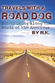 Book Cover for TRAVELS WITH A ROAD DOG