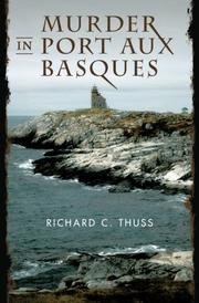 MURDER IN PORT AUX BASQUES by Richard C. Thuss