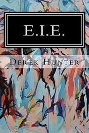 E.I.E. by Derek Hunter