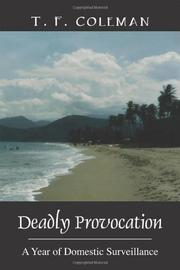 DEADLY PROVOCATION by T. F. Coleman