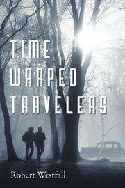 Time Warped Travelers by Robert Westfall