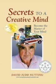 SECRETS TO A CREATIVE MIND by David Judd Nutting