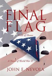 THE FINAL FLAG by John E.  Nevola