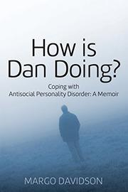 HOW IS DAN DOING? by Margo Davidson