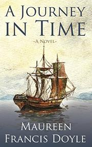 A Journey in Time by Maureen Francis Doyle