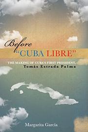 """Before """"Cuba Libre"""" by Margarita García"""