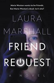FRIEND REQUEST by Laura Marshall