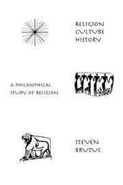 RELIGION, CULTURE, HISTORY by Steven Brutus