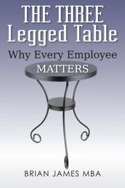 THE THREE LEGGED TABLE by Brian James