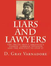 LIARS AND LAWYERS by D. Gray Varnadore