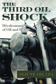 THE THIRD OIL SHOCK by Sejune Oh