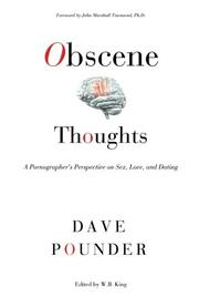 OBSCENE THOUGHTS by Dave Pounder