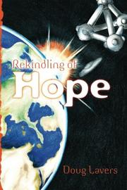 REKINDLING OF HOPE by Doug Lavers