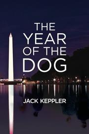 The Year of the Dog by Jack Keppler