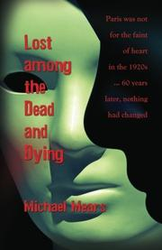 Lost Among the Dead and Dying by Michael Mears