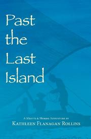 PAST THE LAST ISLAND by Kathleen Flanagan Rollins