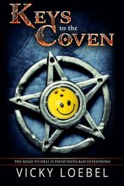 Keys to the Coven by Vicky Loebel
