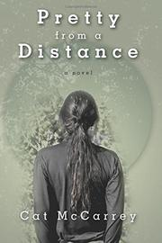 Pretty from a Distance by Cat  McCarrey