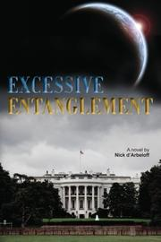 Excessive Entanglement by Nick d'Arbeloff