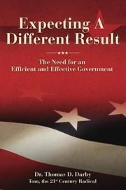 EXPECTING A DIFFERENT RESULT by Thomas D. Darby