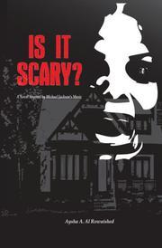 IS IT SCARY? by Aysha A. Al-Rowaished
