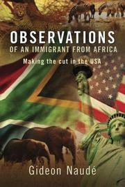 Observations of an Immigrant From Africa by Gideon Naudé