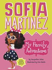 MY FAMILY ADVENTURE by Jacqueline Jules