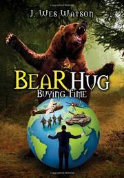 Bear Hug by J. Wes Watson