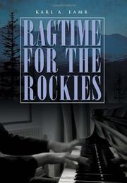 Ragtime for the Rockies by Karl A. Lamb