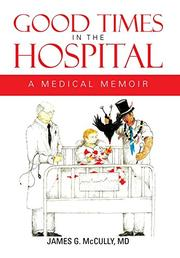 Cover art for GOOD TIMES IN THE HOSPITAL