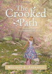 THE CROOKED PATH by Melinda J. Abersold