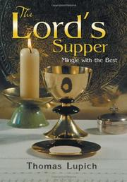 THE LORD'S SUPPER by Thomas Lupich