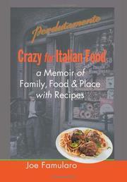 CRAZY FOR ITALIAN FOOD by Joe Famularo