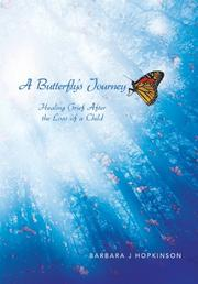A Butterfly's Journey by Barbara J. Hopkinson