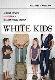 WHITE KIDS by Margaret A. Hagerman