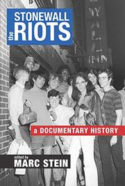 THE STONEWALL RIOTS by Marc Stein