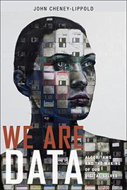 WE ARE DATA by John  Cheney-Lippold