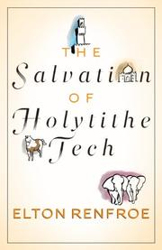 The Salvation of Holytithe Tech by Elton Renfroe
