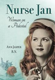 NURSE JAN by Ann Jasper