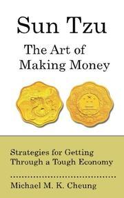 SUN TZU THE ART OF MAKING MONEY by Michael M.K. Cheung