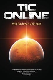 TIC ONLINE by Von Rashawn Coleman