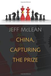 CHINA CAPTURING THE PRIZE by Jeff McLean