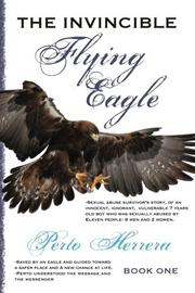 THE INVINCIBLE FLYING EAGLE by Perto Herrera