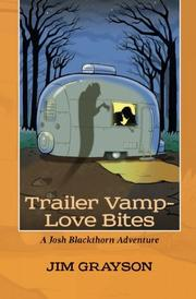 Trailer Vamp - Love Bites by Jim Grayson