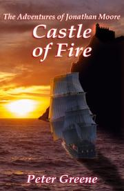 CASTLE OF FIRE by Peter C. Greene