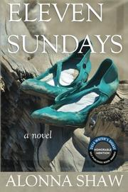Eleven Sundays by Alonna Shaw