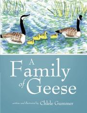A Family of Geese by Chlele Gummer