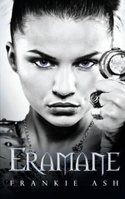 ERAMANE by Frankie Ash