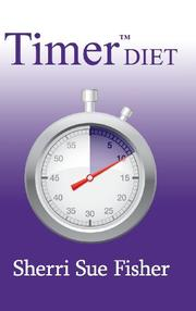 Timer™DIET by Sherri Sue Fisher