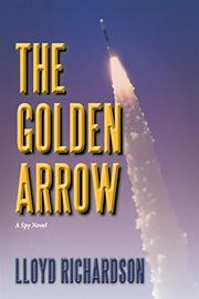 The Golden Arrow by Lloyd Richardson